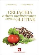 Celiachia E Dieta Mediterranea Senza Glutine