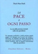 La Pace è Ogni Passo - Thich Nhat Hanh
