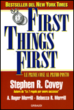 First Things First Stephen Covey