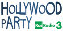 hollywood-party-rai-radio3